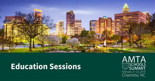 AMTA 2019 Schools Summit Education Sessions